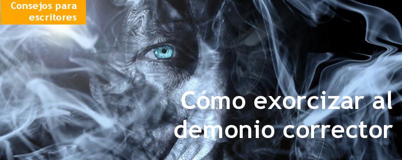 como exorcizar al demonio escritor-consejos-recursos-escritura-creativa-verbalina