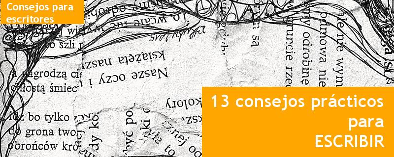 13 consejos prácticos para escribir