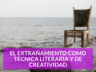 extrañamiento-tecnica-literaria-creatividad