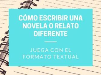Como escribir novela relato diferente - formato textual-FB